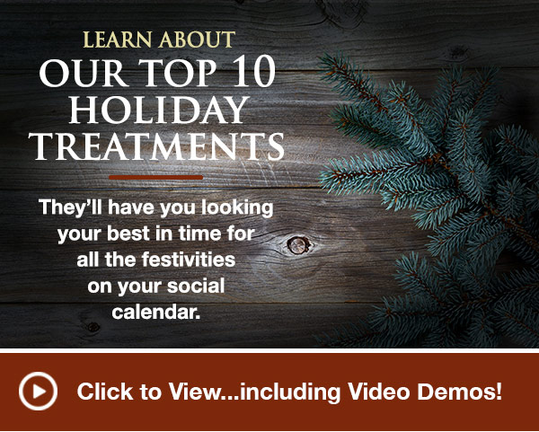 Holiday Treatments - view video
